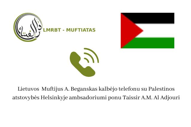 Įvyko Lietuvos Muftijaus ir Palestinos ambasadoriaus pokalbis